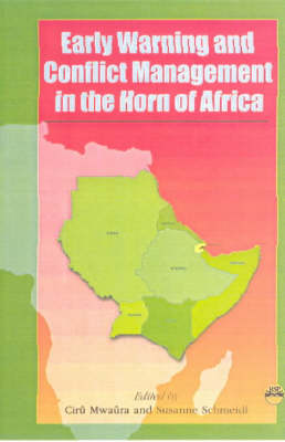 Early Warning And Conflict Management In The Horn Of Africa