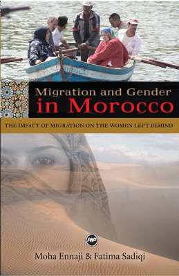 Migration And Gender In Morocco: The Impact of Migration on the Women Left Behind