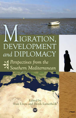 Migration, Development And Diplomacy: Perspectives from the Southern Mediterranean