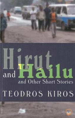 Hirut And Hailu And Other Stories