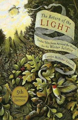The Return of the Light: Twelve Tales from Around the World for the Winter Solstice