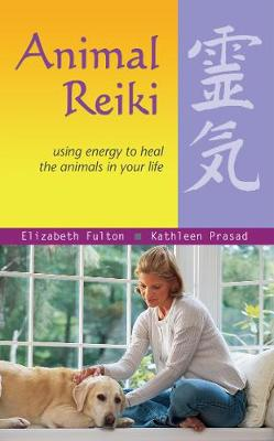 Animal Reiki: Using Energy to Heal the Animals in Your Life