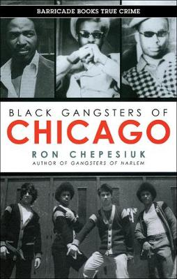 Black Gangsters Of Chicago