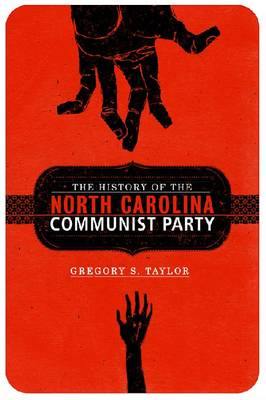 The History of the North Carolina Communist Party