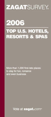 Top U.S. Hotels, Resorts and Spas: 2006