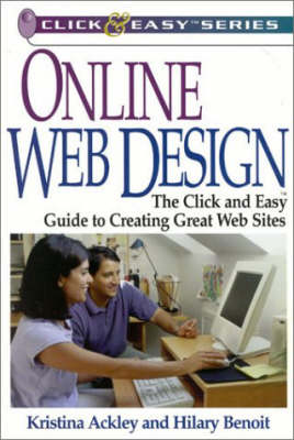 Online Web Design: The Click & Easy Guide to Creating Great Websites