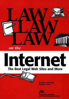 Law Law Law on the Internet: The Best Legal Web Sites and More
