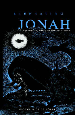 Liberating Jonah: Forming an Ethics of Reconciliation