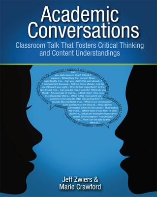 Academic Conversations: Classroom Talk that Fosters Critical Thinking and Content Understanding