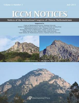 Notices of the International Congress of Chinese Mathematicians: 2015: Volume 3, Number 1