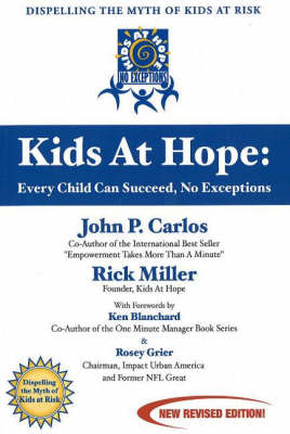 Kids at Hope: Every Child Can Succeed, No Exceptions