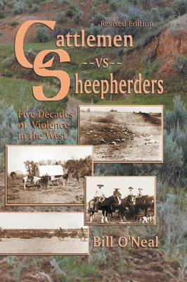 Cattlemen Vs Sheepherders: Five Decades of Violence in the West