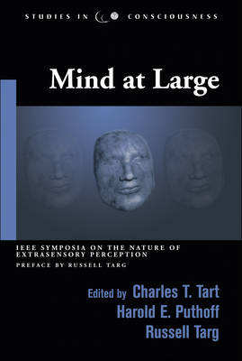 Mind at Large: Institute of Electrical and Electronic Engineers Symposia on the Nature of Extrasensory Perception