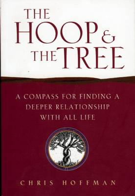The Hoop and the Tree: A Timeless Path to Wholeness