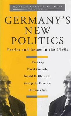 Germany's New Politics: Parties and Issues in the 1990s