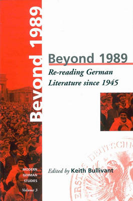 Beyond 1989: Re-reading German literature since 1945