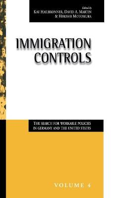 Immigration Controls: The Search for Workable Policies in Germany and the United States