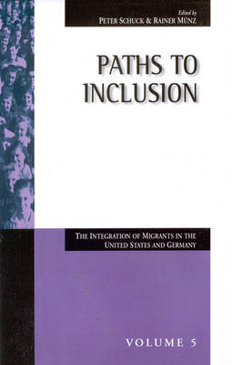 Paths to Inclusion: The Integration of Migrants in the United States and Germany