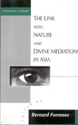 The Link with Nature and Divine Meditations in Asia