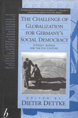 Challenge of Globalization for Germany's Social Democracy: A Policy Agenda for the 21st Century