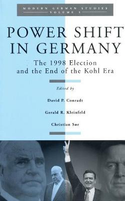 Power Shift in Germany: The 1998 Election and the End of the Kohl Era