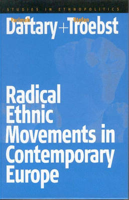 Radical Ethnic Movements in Contemporary Europe