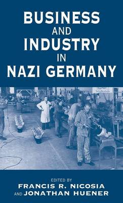 Business and Industry in the Third Reich