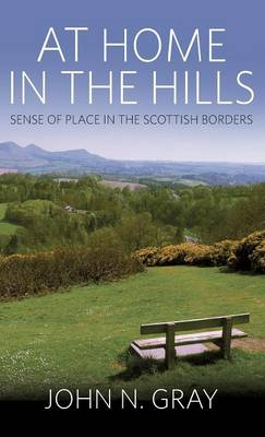 At Home in the Hills: Sense of Place in the Scottish Borders