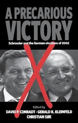 A Precarious  Victory: Schroeder and the German Elections of 2002