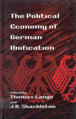 The Political Economy of German Unification