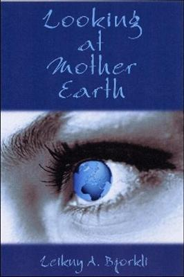 Looking at Mother Earth