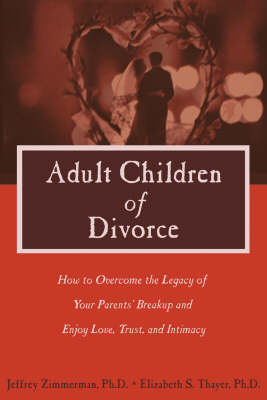 Adult Children of Divorce** out of print
