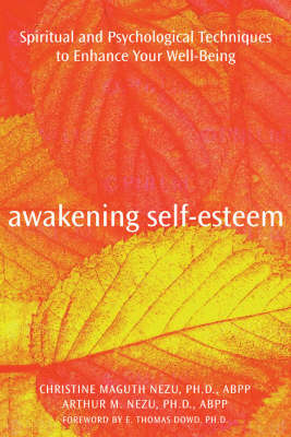 Awakening Self Esteem: Spiritual and Psychological Techniques to Enhance Your Well-being