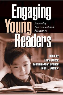 Engaging Young Readers: Promoting Achievement and Motivation