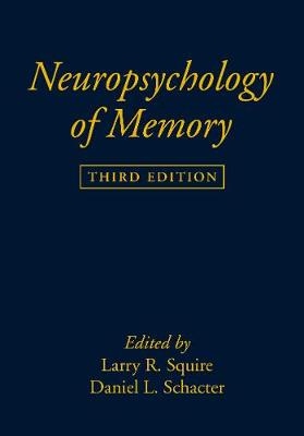 Neuropsychology of Memory, Third Edition