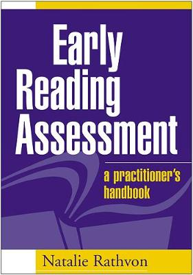 Early Reading Assessment: A Practitioner's Handbook