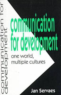 Communication for Development: One World, Multiple Cultures