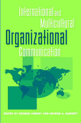 International and Multicultural Organizational Communication