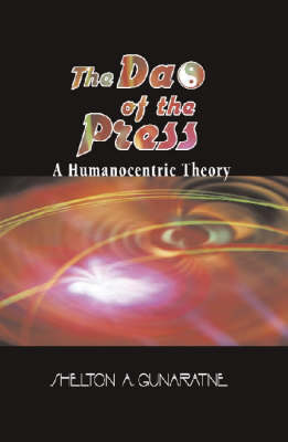 The Dao of the Press: A Humanocentric Theory