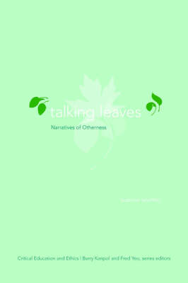 Talking Leaves: Narratives of Otherness
