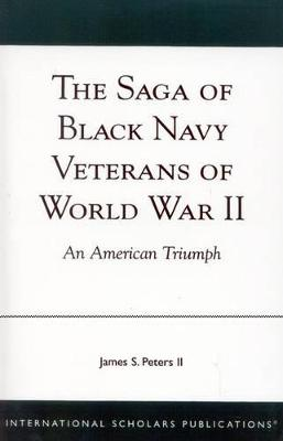 The Saga of Black Navy Veterans of World War II: An American Triumph