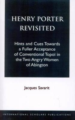 Henry Porter Revisited: Hints and Cues Towards a Fuller Acceptance of Conventional Topoei in The Two Angry Women of Abington