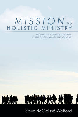 Mission as Holistic Ministry