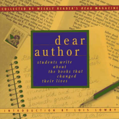 Dear Author: Students Write About the Books That Changed Their Lives