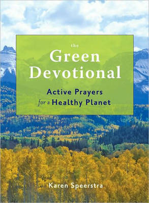 Green Devotional: Active Prayers for a Healthy Planet