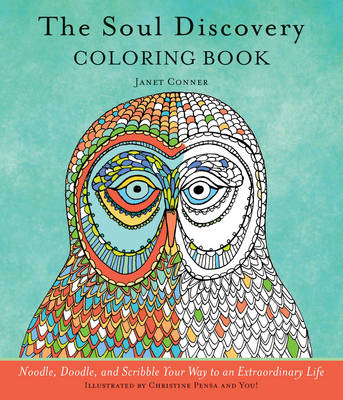 The Soul Discovery Drawing Book: Noodle, Doodle, and Scribble Your Way to an Extraordinary Life