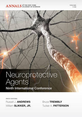 Neuroprotective Agents: Ninth International Conference