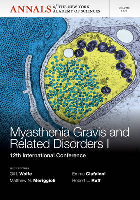 Myasthenia Gravis and Related Disorders I: 12th International Conference