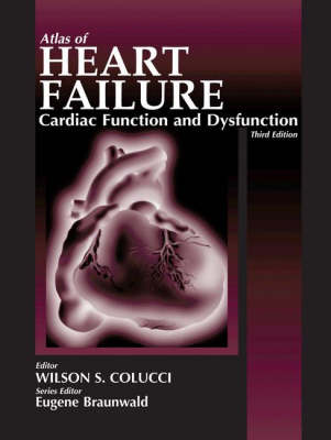 Atlas of Heart Failure: Cardiac Function and Dysfunction