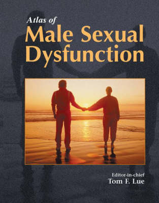 Atlas of Male Sexual Dysfunction